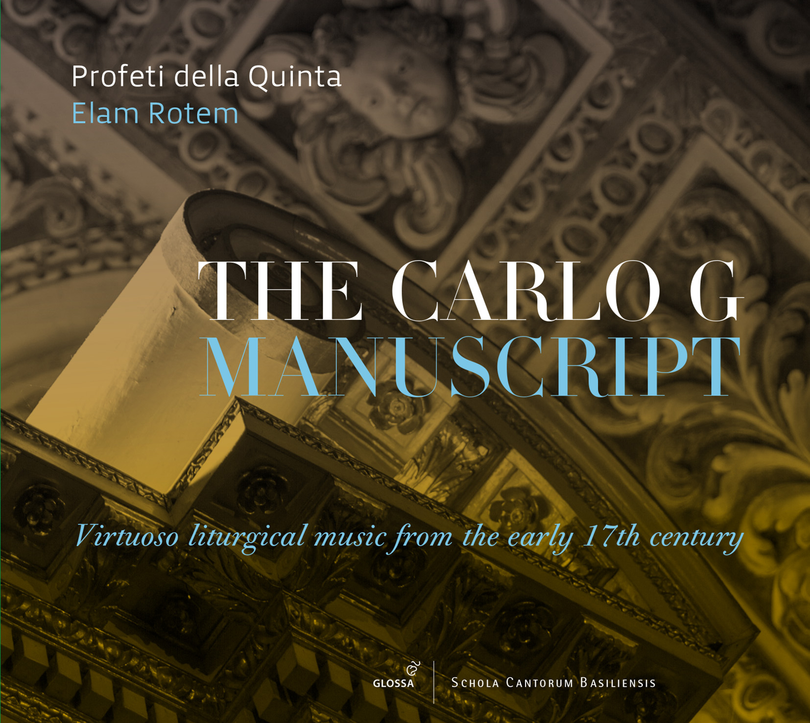 THE CARLO G MANUSCRIPT Virtuoso liturgical music from the early ...